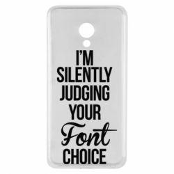 Чехол для Meizu M5 I'm silently judging your Font choice - FatLine