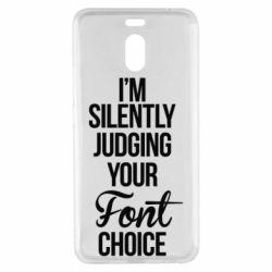 Чехол для Meizu M6 Note I'm silently judging your Font choice - FatLine