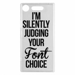 Чехол для Sony Xperia XZ1 I'm silently judging your Font choice - FatLine