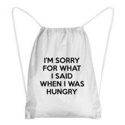 Купить Рюкзак-мешок I'm sorry for what i said when i was hungry, FatLine