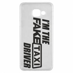 Чехол для Samsung A3 2016 I'm the Fake Taxi Driver