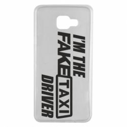 Чехол для Samsung A7 2016 I'm the Fake Taxi Driver
