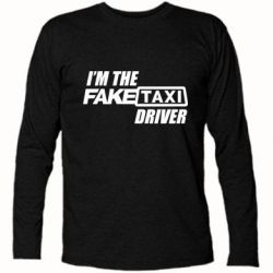 Футболка з довгим рукавом I'm the Fake Taxi Driver