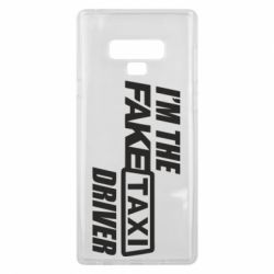 Чехол для Samsung Note 9 I'm the Fake Taxi Driver