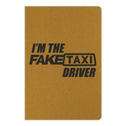 Блокнот А5 I'm the Fake Taxi Driver