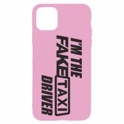 Чехол для iPhone 11 I'm the Fake Taxi Driver