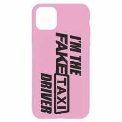 Чехол для iPhone 11 Pro Max I'm the Fake Taxi Driver