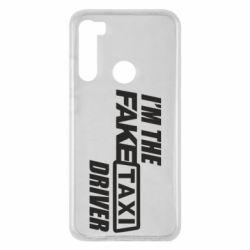 Чехол для Xiaomi Redmi Note 8 I'm the Fake Taxi Driver