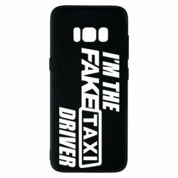 Чехол для Samsung S8 I'm the Fake Taxi Driver