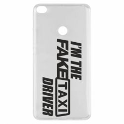 Чехол для Xiaomi Mi Max 2 I'm the Fake Taxi Driver