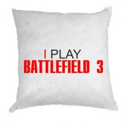 Подушка I play Battlefield 3 - FatLine