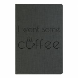 Блокнот А5 I want some coffee