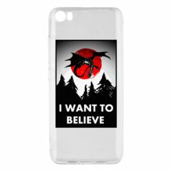 Чехол для Xiaomi Mi5/Mi5 Pro I want to BELIEVE poster