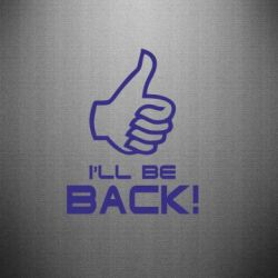 Наклейка I will be back - FatLine