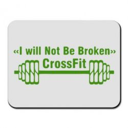 Коврик для мыши I will Not Be Broken Crossfit - FatLine