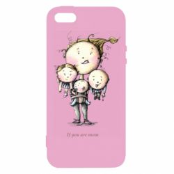 Чехол для iPhone5/5S/SE If you are mom