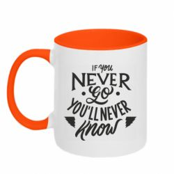 Кружка двоколірна 320ml If you never go you'll never know