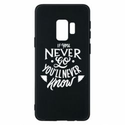 Чохол для Samsung S9 If you never go you'll never know