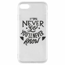 Чохол для iPhone 8 If you never go you'll never know