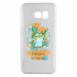 Чехол для Samsung S6 EDGE If you never try, you will never know art