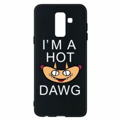 Чехол для Samsung A6+ 2018 Im hot a dawg