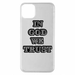 Чехол для iPhone 11 Pro Max In god we trust