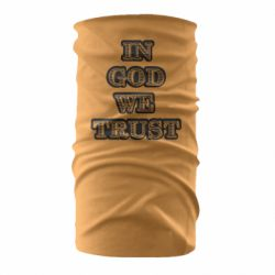Бандана-труба In god we trust
