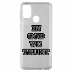 Чехол для Samsung M30s In god we trust