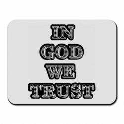 Коврик для мыши In god we trust