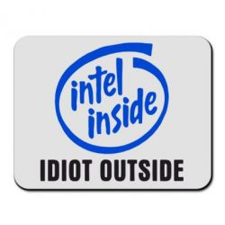 Коврик для мыши Intel inside, idiot outside - FatLine