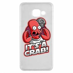 Чохол для Samsung A3 2016 It's a crab!