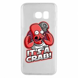 Чохол для Samsung S6 EDGE It's a crab!