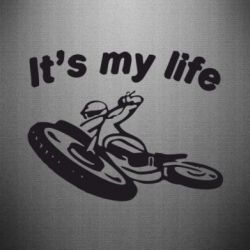 Наклейка It's my moto life