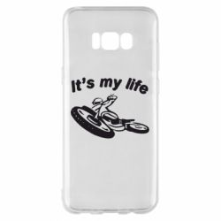 Чехол для Samsung S8+ It's my moto life - FatLine