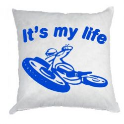 Подушка It's my moto life - FatLine