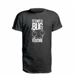 Удлиненная футболка It's not a bug it's a feature