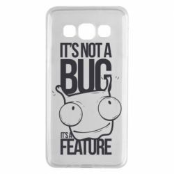 Чехол для Samsung A3 2015 It's not a bug it's a feature