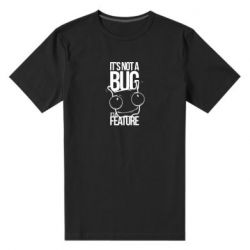 Мужская стрейчевая футболка It's not a bug it's a feature
