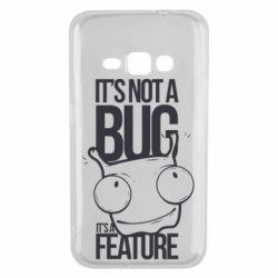Чехол для Samsung J1 2016 It's not a bug it's a feature