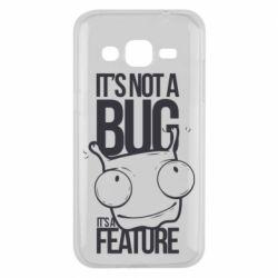 Чехол для Samsung J2 2015 It's not a bug it's a feature