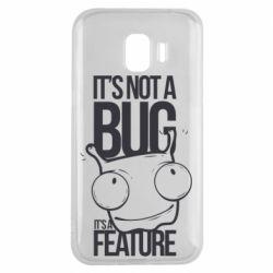 Чехол для Samsung J2 2018 It's not a bug it's a feature
