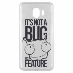 Чехол для Samsung J4 It's not a bug it's a feature