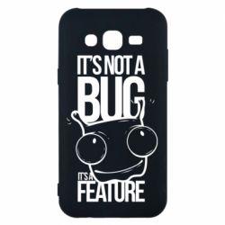 Чехол для Samsung J5 2015 It's not a bug it's a feature