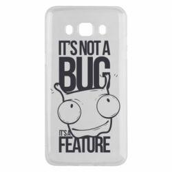 Чехол для Samsung J5 2016 It's not a bug it's a feature