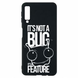 Чехол для Samsung A7 2018 It's not a bug it's a feature