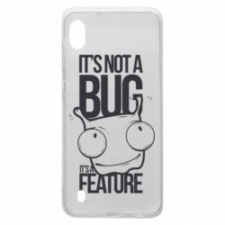Чехол для Samsung A10 It's not a bug it's a feature