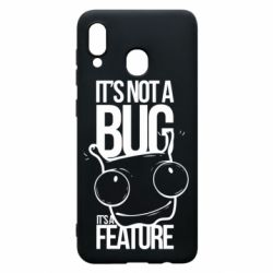 Чехол для Samsung A30 It's not a bug it's a feature