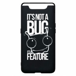Чехол для Samsung A80 It's not a bug it's a feature
