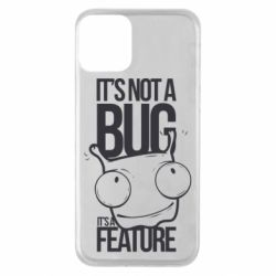 Чехол для iPhone 11 It's not a bug it's a feature