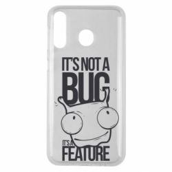 Чехол для Samsung M30 It's not a bug it's a feature